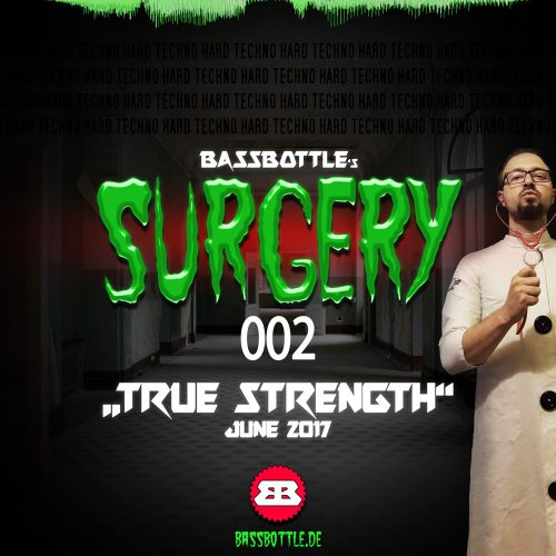 Surgery 002: True Strength