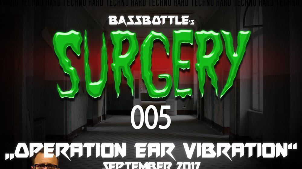 Surgery 005: Operation Ear Vibration