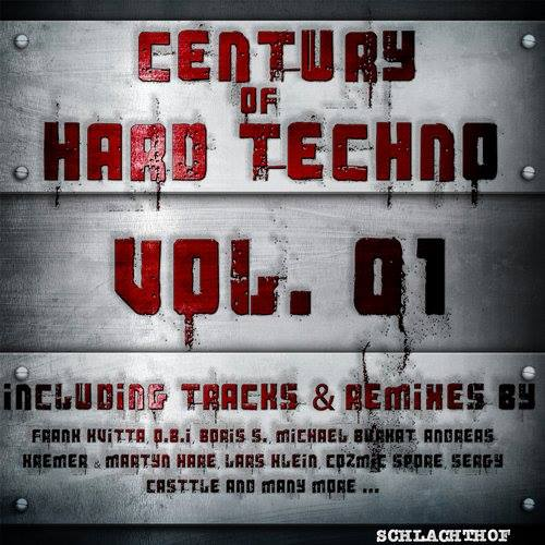Century of Hard Techno, Vol. 01
